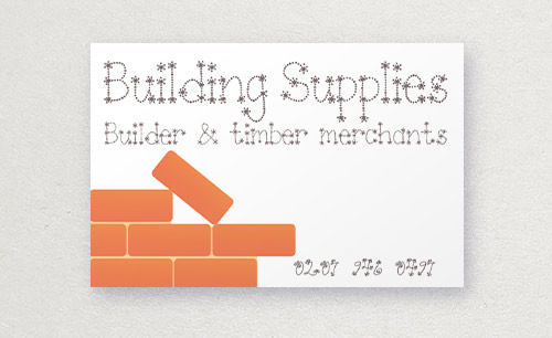 building supplies business card: inappropriate typography
