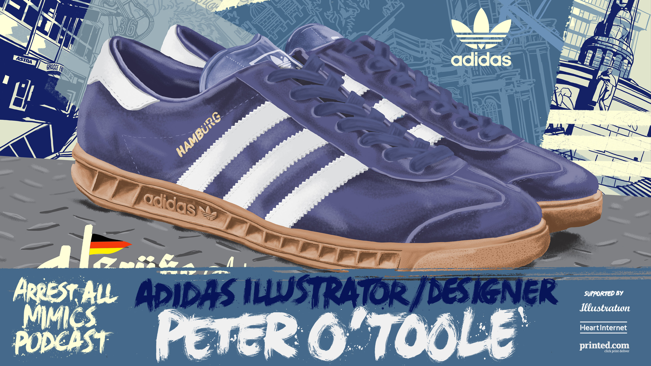 Arrest all mimics podcast Adidas illustrator peter o'toole hamburg trainers