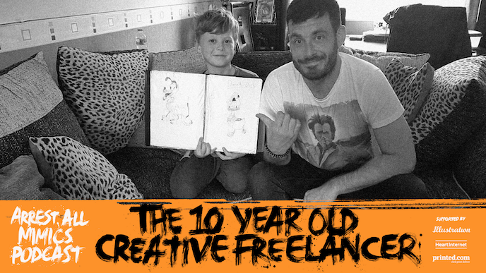 Arrest all mimics podcast: the 10 year old creative freelancer