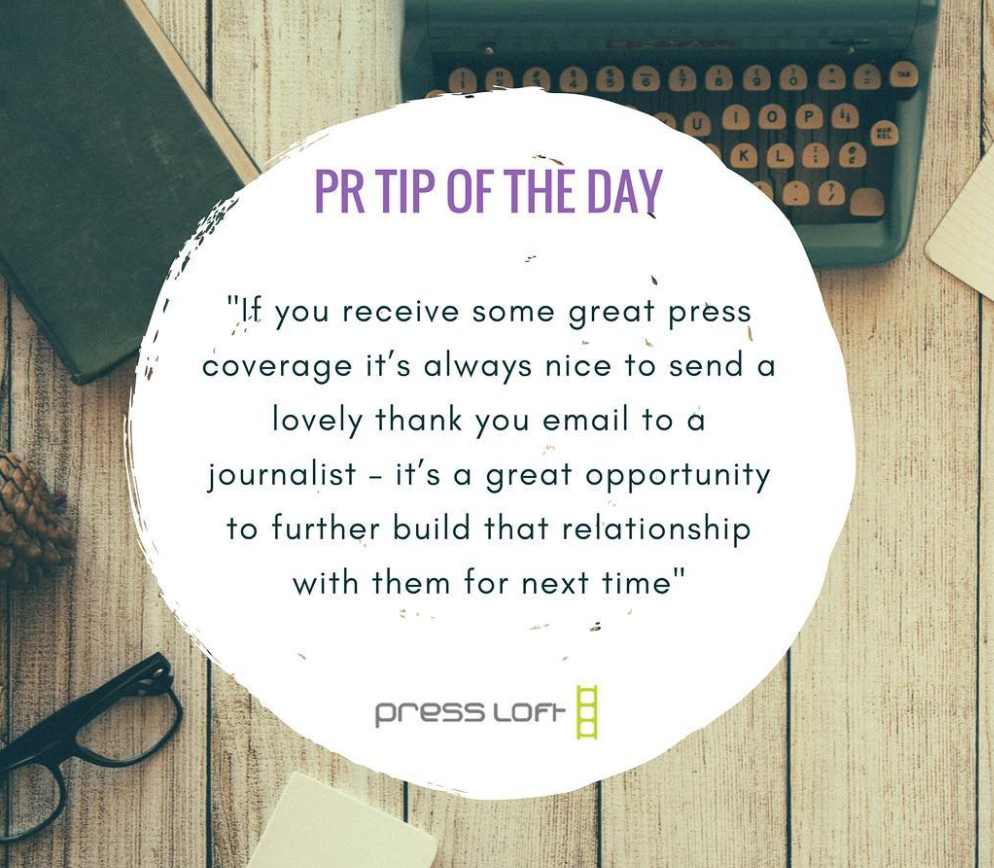 Tips for successful PR from one of the expert from Press Loft.